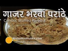 Gajar Stuffed Paratha Recipe | Carrot Paratha - Gajar Paratha Recipe