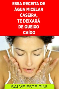 Aprenda fazer a água micelar caseira Learn how to make homemade micellar water to moisturize, tone and remove skin impurities and be used as a makeup remover. Micellar Water, Natural Lifestyle, How To Make Homemade, Beauty Make Up, Makeup Remover, Beauty Hacks, Moisturizer, Glamour, How To Remove