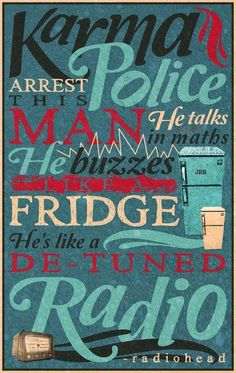Karma Police. one of my favorite songs!