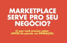 Vender em Marketplace Vale a Pena? Depende!