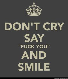 Don't Cry - http://controversialhumor.com/dont-cry/  #Controversial, #Cry, #FuckYou, #Funny, #FunnyPictures, #Haha, #Humor, #Offensive