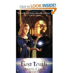 Just read the first book in the Truth series by Dawn Cook and absolutely loved it! Can't wait to read the next three.