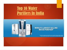 #Pureit Presents best #WaterPurifiers which gives pure and safe water by removing dirt and harmful bacteria from water.