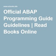 Official ABAP Programming Guidelines | Read Books Online