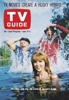 "TV Guide: June 11, 1966 - Tina Louise, Alan Hale and Bob Denver of ""Gilligan's Island"""