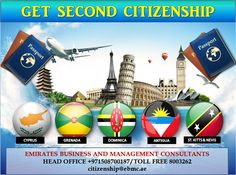 Get Your Second Passport Apply For Your Dual Nationality,  Get Citizenship and Travel Around The World, Visa Free Countries, For Details Call us at +971508700187 / Citizenship@ebmc.ae / Ebmccitizenship@gmail.com www.ebmcitizenship.com