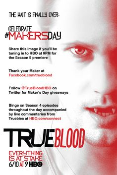 True Blood is Back! Makers Day!