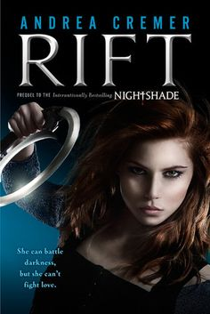 Rift by Andrea Cremer  | Prequel to the Nightshade trilogy | Publication date: August 7, 2012  | #YA #paranormal #werewolves