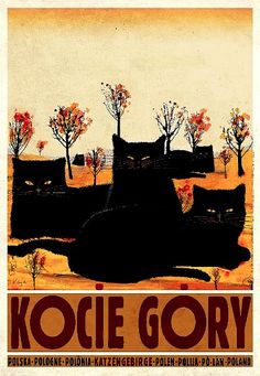 "Polish Travel Poster by Ryszard Kaja (b. 1962), Kocie Góry (colloquially ""Cat Mountains"" from German: Katzengebirge)."