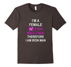 Men's I'm a female therefore I am Iron Man t-shirt tshirt... http://www.amazon.com/dp/B01E9J3FV8/ref=cm_sw_r_pi_dp_zAygxb0993MRG