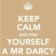 Pride and Prejudice...Mr. Darcy...swoon...