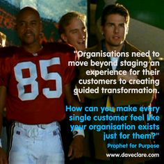 Make your customers feel like they are your only cuatomer and your business exists solely for them...on purpose