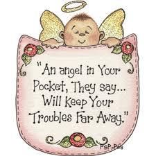 An Angel In Your Pocket ~ They are always with us!