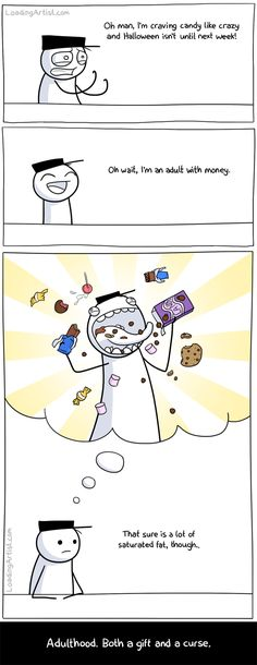 the perks of being an adult and craving candy... so true~
