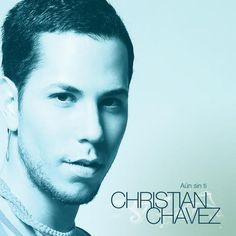 Christian Chávez: Aún sin ti (CD Single) - 2010.