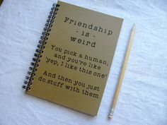 Awesome: Friendship is weird journal. Affordable holiday gifts for friends Awesome: Friendship is weird journal. Affordable holiday gifts for friends – Diy Gifts For Friends, Diy Gifts For Boyfriend, Best Friends, Diy Gifts For Bestfriends, Crafts With Friends, Diy Bff Gifts, Friendiversary Gifts, Cute Best Friend Gifts, Best Friend Book