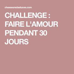 CHALLENGE : FAIRE L'AMOUR PENDANT 30 JOURS