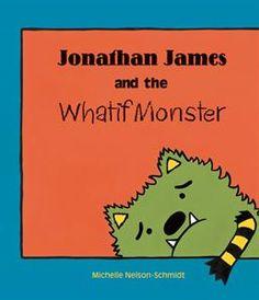 Jonathan James and the Whatif Monster - Great story about believing in yourself and trying new things! $1.99 for the Storytime App version, $6.99 for paperback