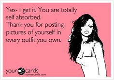 My daughter has a friend like this! She posts the outfit that she wheres each day so that people can copy her! SHALLOW!!!