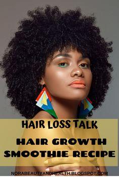 HAIR LOSS TALK: HAIR GROWTH SMOOTHIE RECIPE