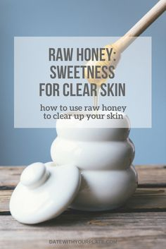 Raw honey has so many health benefits. What we eat is directly tied to how we look and feel. Learn how raw honey inside and out can help support clear skin. Homemade Skin Care, Diy Skin Care, Homemade Moisturizer, Homemade Beauty, Organic Skin Care, Natural Skin Care, Organic Makeup, Natural Face, Natural Beauty