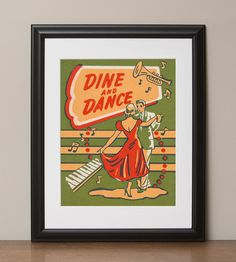 """Dine and Dance Retro Advertising Poster, 11""""x14"""", No. 005-01. $22.00, via Etsy."""