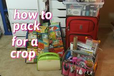 How to Pack for a Crop