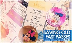 Saving Old Fast Passes! Let the memories begin ºOº #Disney