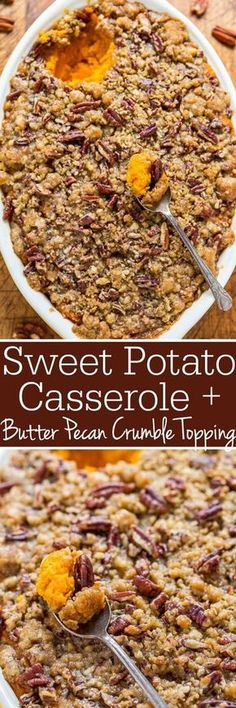 **Lori's recipe **Sweet Potato Casserole with Butter Pecan Crumble Topping - The holiday classic just got even BETTER because of the amazing TOPPING! A buttery, brown sugary, crunch that's irresistible! Easy and you can pre-assemble to save time! Thanksgiving Recipes, Fall Recipes, Holiday Recipes, Recipes Dinner, Thanksgiving Sides, Dinner Ideas, Christmas Desserts, Christmas Dinner Recipes, Christmas Dinner Sides