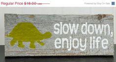 CIJ 10% OFF SALE Rustic Barnwood Wall Art Hand-Painted Wood Sign - Turtle Art - Slow Down, Enjoy Life via Etsy