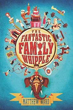 The Fantastic Family Whipple by Matthew Ward, http://www.amazon.com/dp/1595146903/ref=cm_sw_r_pi_dp_vKGXub17AZQMJ