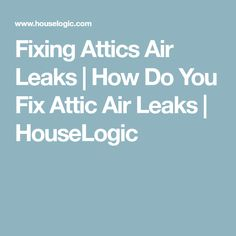 These energy saver do it yourself diy savings projects offer easy fixing attics air leaks how do you fix attic air leaks houselogic solutioingenieria Image collections