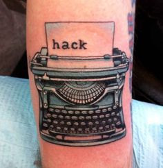 Typewriter Tattoo with the Word Hack on Guys Arm Tattoo You, Arm Tattoo, Sleeve Tattoos, 2016 Tattoo, Girl Finger Tattoos, Girl Tattoos, Tatoos, Nerdy Tattoos, Typewriter Tattoo