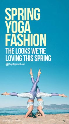 Spring is here and new fashion trends for yoga are blooming! Here's the scoop on Spring fashion in yoga for 2018 from your favorite yoga brands.