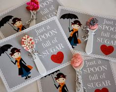 restlessrisa: Mary Poppins Valentine. cute. could have chocolate kisses or candies on spoon with saran wrap, too.