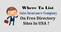 Where To List #AutoInsurance Business On Free #DirectorySites In USA ?  #FreeDirectory #Insurance #USABusiness Companies In Usa, Insurance Companies, Car Insurance, Advertising, Family Guy, Business, Free, Store, Business Illustration