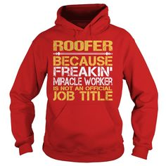 Awesome Tee For Roofer T-Shirts, Hoodies. BUY IT NOW ==► Funny Tee Shirts