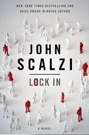 """When most of you hear the name """"John Scalzi,"""" you probably thinkRedshirts. I haven't read that one yet, but I have heard alllll about it from fellow nerds. His new book,Lock In, while still very ..."""