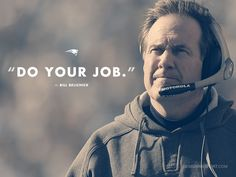 "Bill Belichick, New England Patriots; ""Do Your Job""! In Bill We Trust! Nfl New England Patriots, Patriots Fans, Patriots History, England Football, Football Love, Football Team, Football Season, Football Shirts, College Football"