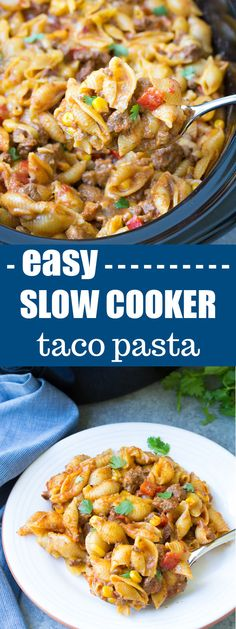 An Easy Slow Cooker Taco Pasta recipe that you can prep ahead. With just 10 minutes prep, this comforting crock pot pasta dish is so fast and easy to make! | www.kristineskitchenblog.com