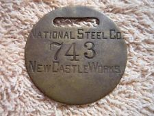 Vintage National Steel Co. New Castle, Pa. Brass Tag Fob