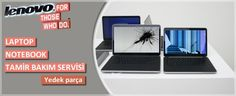 Lenovo Servisi  Ankara Lenovo Teknik servisi, Lenovo Laptop servisi, Bilgisayar Servisi, Notebook, Lenovo tamir servisi Ankara