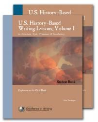 IEW Writing: US History-Based, Volume 1