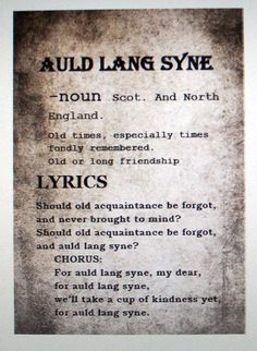 "Cappuccino and Cobwebs: New Years' printable ""Auld Lang Syne"""