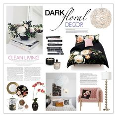"""Dark Floral Decor"" by watereverysunday ❤ liked on Polyvore featuring interior, interiors, interior design, home, home decor, interior decorating, Elle, Worlds Away, Boho & Co and The White Company"