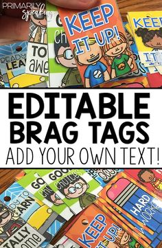 Editable brag tags are easy to use and allow you to meet the needs of your classroom! Simply add your own text (wording) to these fun templates. Brag tags are a great classroom management tool that allow you to easily and quickly recognize student effort and behavior on the spot.