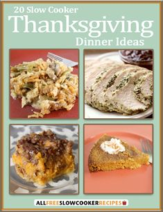 JUST UPDATED: Slow Cooker Thanksgiving Recipes: 20 Slow Cooker Thanksgiving Dinner Ideas eCookbook
