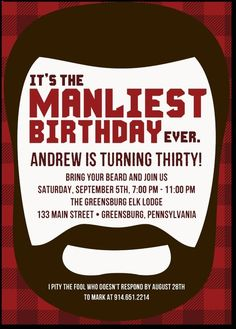 Awesome party invite for the manliest birthday party ever. #party #partyinvites #invitations