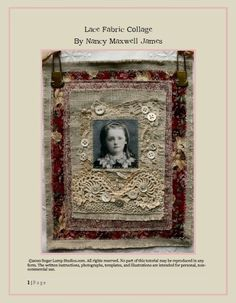 ~ Lovely Lace Fabric Collage by Nancy Maxwell James ~