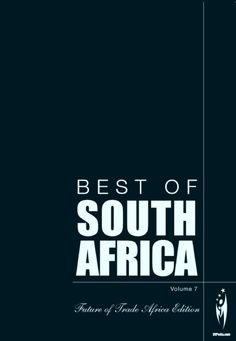 """Best of Africa - Best of South Africa, Volume 7 : """"Best of South Africa"""" Volume 7 is a celebration of the country's role within its region and the African continent. This is an exciting time for African growth as we begin to see intra-African trade coming to the fore through partnerships such as BRICS as well as the EAC-COMESA-SADC Tripartite Agreement. South Africa retains the golden key as the gateway into Africa, and as a result, has taken not... More"""